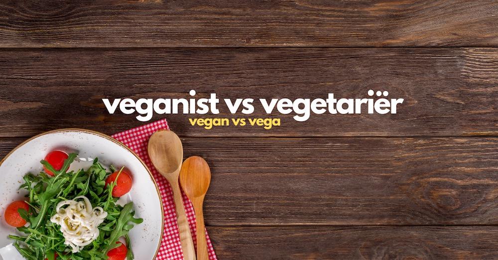 Verschil tussen een veganist en vegetariër
